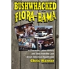 BUSHWHACKED AT THE FLORA-BAMA