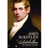 JOHN MCKINLEY & THE ANTEBELLUM SUPREME COURT