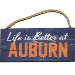 Life is Better at Auburn Hanging Sign